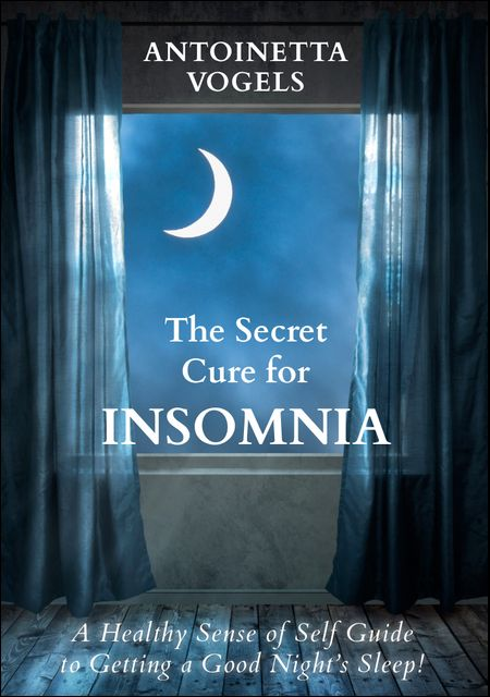 The Secret Cure for Insomnia - cover